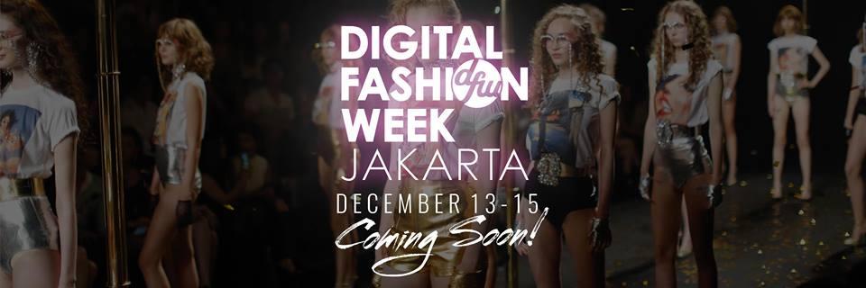 Digital Fashion Week Akan Segera Diadakan di Jakarta