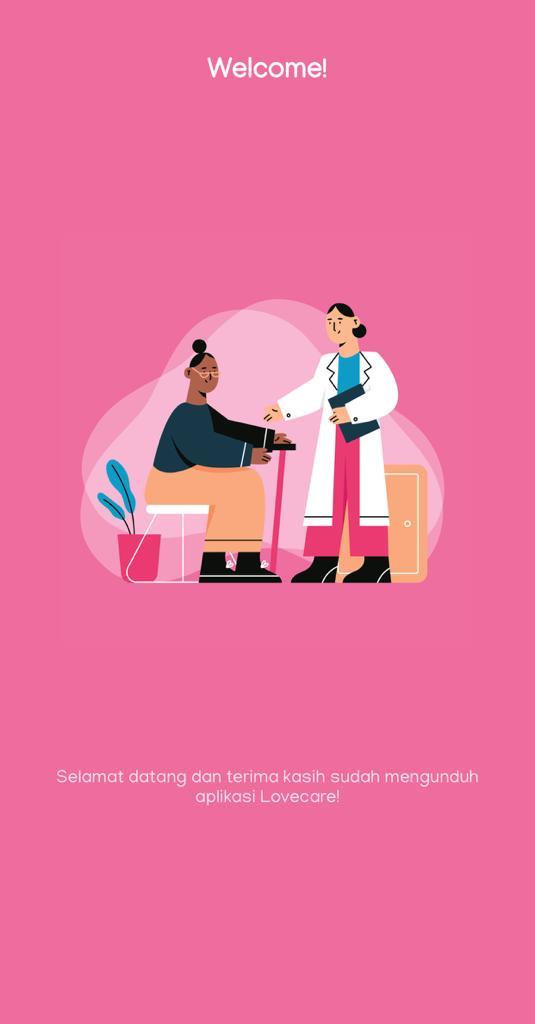 LoveCare: Aplikasi Untuk Akses Layanan Perawat Di Rumah