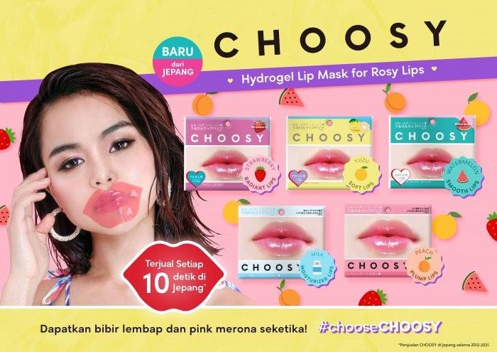 CHOOSY, Pilihan Tepat Agar Bibir Lembab Dan Sehat