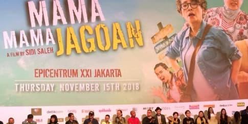 Aksi Tiga Aktris Kawakan di Film 'Mama Mama Jagoan'