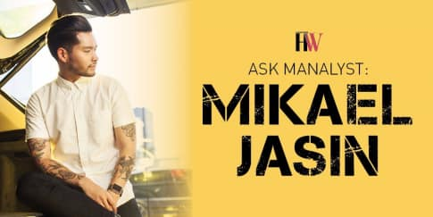Ask Manalyst with Mikael Jasin: Seputar Dunia Pria