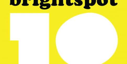 BRIGHTSPOT MARKET 10 Anniversary