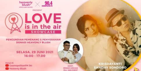 Heavenly Blush Dan Cosmopolitan FM Gelar Showcase Inspiratif