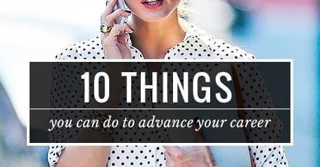 10 Hal Yang Dapat Anda Lakukan Untuk Memajukan Karier