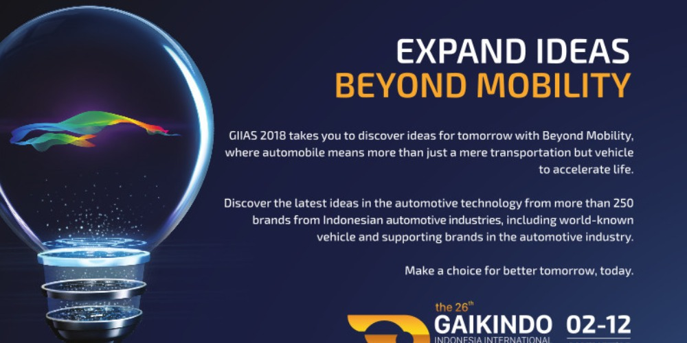 GIIAS 2018: Expand Ideas Beyond Mobility