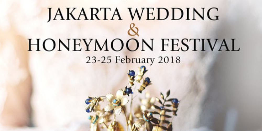 Jakarta Wedding & Honeymoon Festival