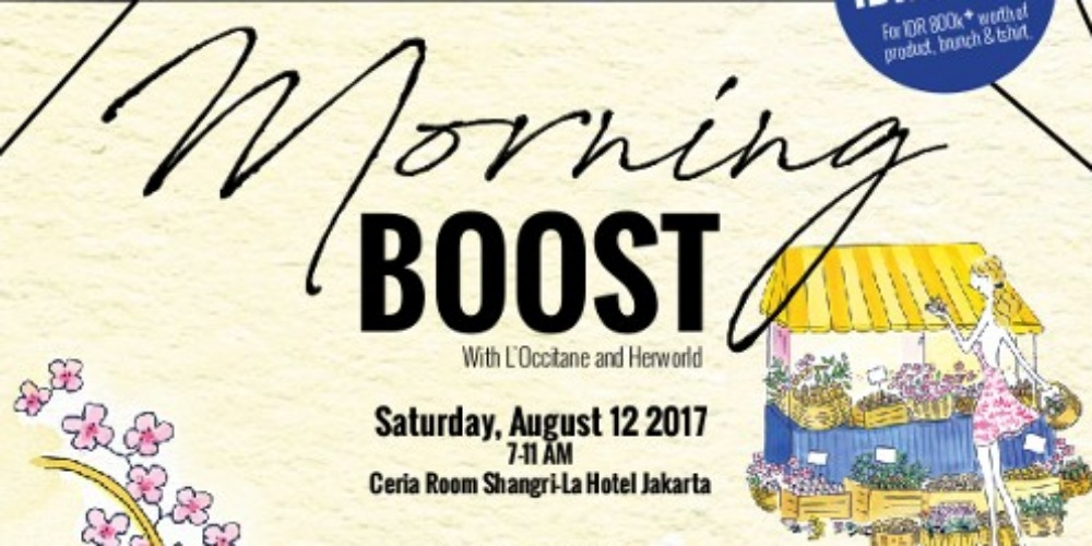 Morning Boost With L'Occitane & Herworld