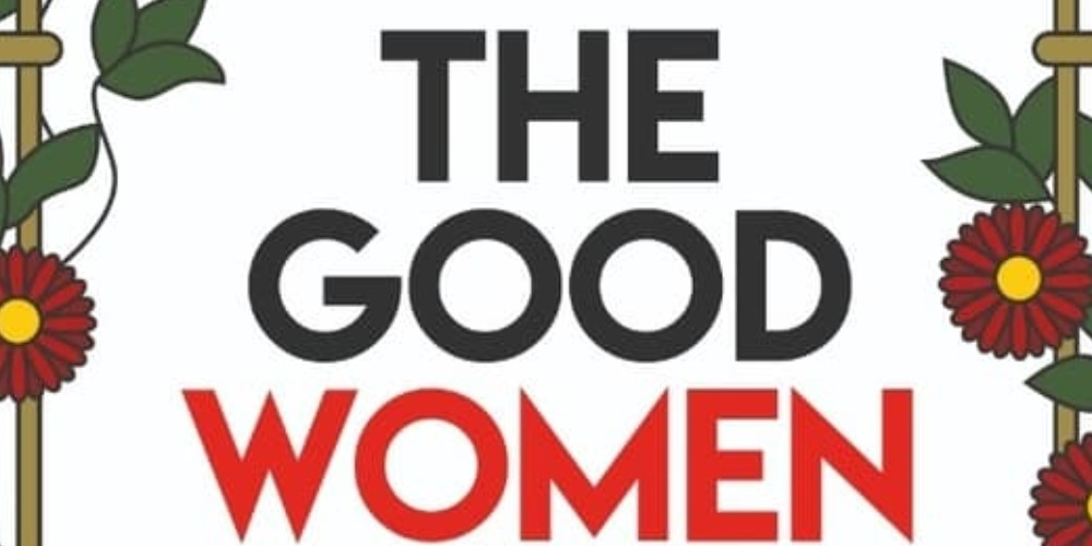 The Good Women 2019