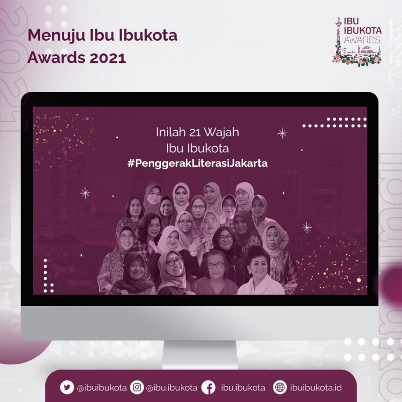 21 Sosok Penggerak Literasi Ibu Ibukota Awards Di 2021
